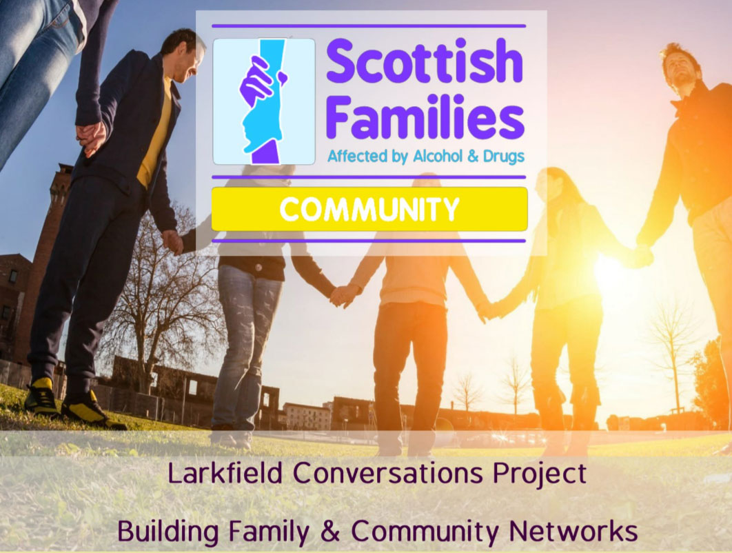 Larkfield Conversations Project Poster at Scottish Families Affected by Alcohol and Drugs