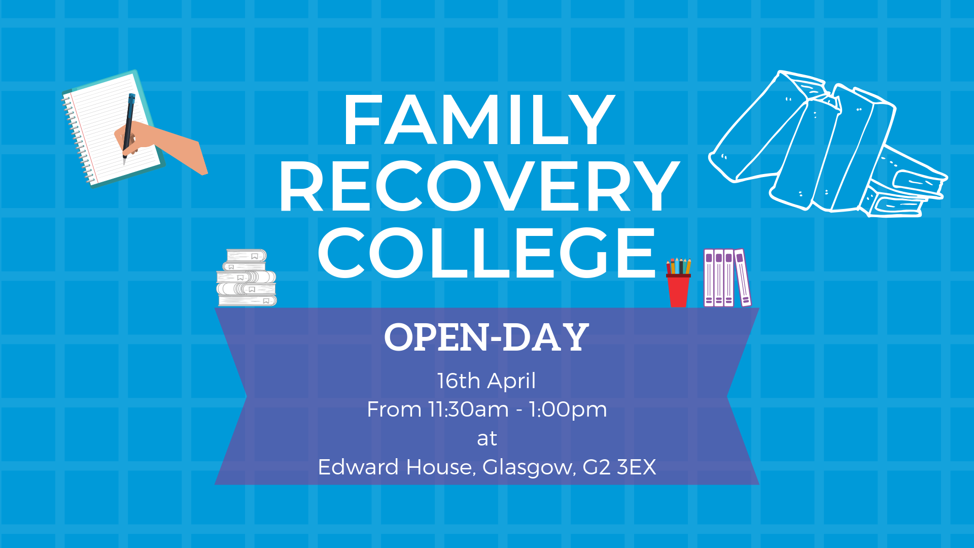 Graphic for Family Recovery College Open-Day with Scottish Families Affected by Alcohol and Drugs