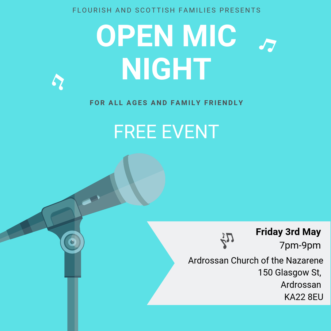 Open-Mic Night in Ardrossan poster with Scottish Families and Flourish Support Group. A microphone on a blue background.
