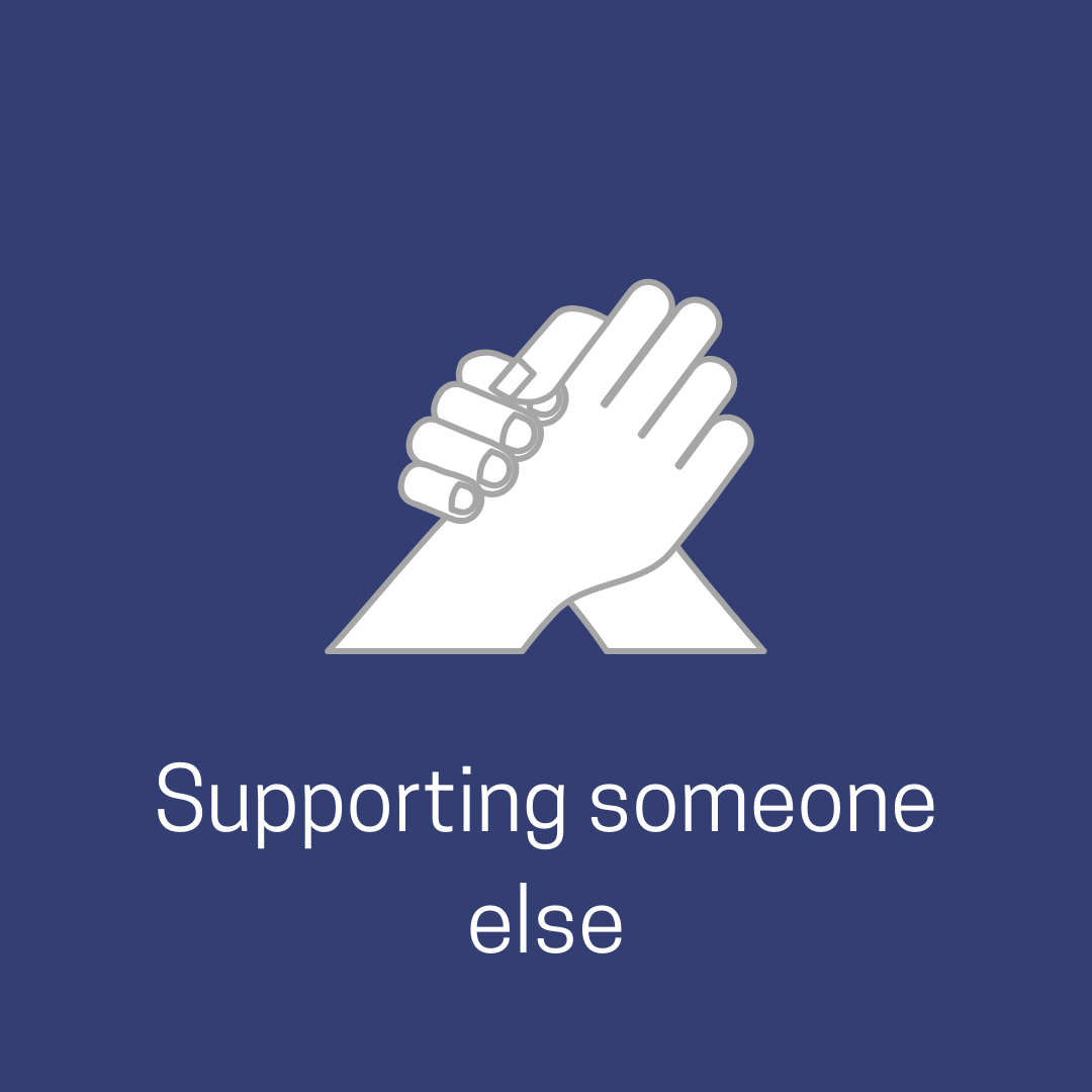 supporting someone else