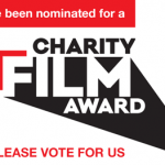 Vote for us in the Charity Film Awards!