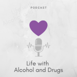 Episode 6 of Life with Alcohol and Drugs is now live!